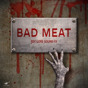Bad Meat - 301 gore sound effects