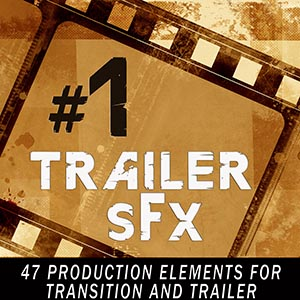 trailer sound effects pack 1